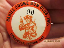 1982 Pinback Daniel Boone Gun Club Membership Evansville IN Indiana