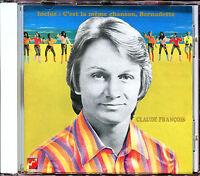CLAUDE FRANCOIS - C'EST LA MEME CHANSON / BERNADETTE - CD ALBUM NEUF SOUS CELLO