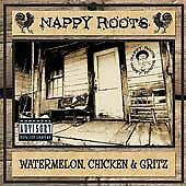 Watermelon, Chicken & Gritz [PA] by Nappy Roots (CD, Feb-2002, Atlantic (Label))
