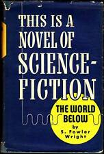 THE WORLD BELOW by S. Fowler Wright - Shasta Books 1949 - with dustjacket