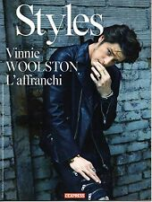 Mag STYLES 2015: Top model VINNIE WOOLSTON_TAHAR RAHIM_BAPTISTE LECAPLAIN