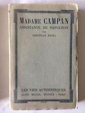 MADAME CAMPAN ASSISTANTE DE NAPOLEON 1931 GABRIELLE REVAL