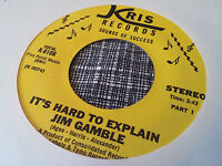 Jim Gamble 45 It's Hard to Explain Kris 8106 Rare 70s Crossover Soul