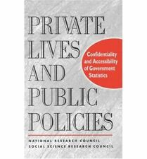 Private Lives and Public Policies: Confidentiality and Accessibility of Governme