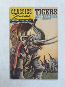 Classics illustrated 166 1st Edition First Tigers and Traitors Verne