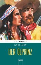 Winnetous größte Abenteuer (1). Der Ölprinz von Karl May (2017, Gebundene Ausgabe)