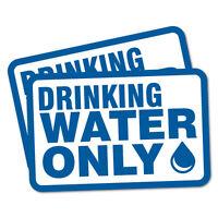 2X DRINKING WATER ONLY SAFETY Sticker Decal Side Vehicle Boat Waterproof #6512EN