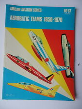 AEROBATIC TEAMS 1950 1970  AIRCAM AVIATION SERIES aereo