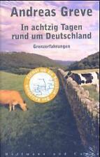 In achtzig Tagen rund um Deutschland. Grenzerfahrungen von... | Buch | gebraucht