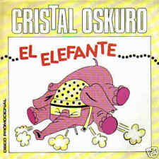 CRISTAL OSKURO-EL ELEFANTE SINGLE VINILO 1988 SPAIN
