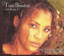 Toni Braxton with Kenny G / How Could An Angel Break My Heart