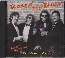 Robert Nighthawk & The Wampus Cats - Toastin' The Blues (CD Album)