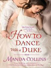 NEW How to Dance With a Duke (Ugly Ducklings) by Manda Collins