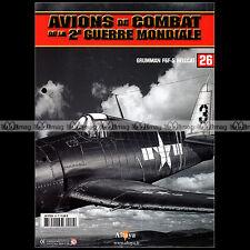 AVIONS DE COMBAT WW2 N°26 ★ GRUMANN F6F-5 HELLCAT ★ DAVID McCAMPBELL