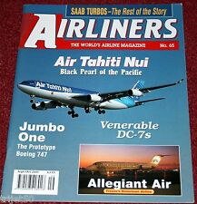 Airliners 65 Air Tahiti Nui,B747,DC7,Allegant Air DC9,Saab 340,Saab 2000