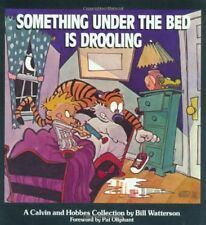 Something under the Bed is Drooling: A Calvin and Hobbes Collection-Bill Watters