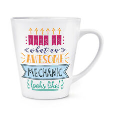 This Is What An Awesome Mechanic Looks Like 12oz Latte Mug Cup - Funny Car