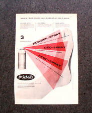 M317- Advertising Pubblicità -1960- DR. SCHOLL'S , POWDER-DEO-PEDO SPRAY