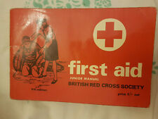 first aid Junior Manual British Red Cross Society 9th edition 1966