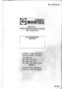 MANITOU MANISCOPIC TELEHANDLER MLT 626 725 TURBO ULTRA OPERATORS & PARTS MANUAL