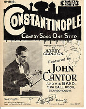 SHEET MUSIC - CONSTANTINOPLE - THE SONG THAT WAS ALL THE RAGE  IN SCARBOROUGH