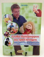Große Handpuppen ins Spiel bringen, Buch von Olaf Möller