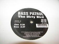 "Bass Patrol The Dirty Bird 12"" Single NM Joey Boy JB5050"