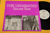 THE UNWANTED LP SECRET PAST TOP PUNK 1°ST ORIG UK WITH DEMO SIDE !! EX+