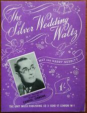 Carrol Gibbons The Silver Wedding Waltz  – Pub. 1948