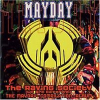 Mayday-The Raving Society (1994) Members of Mayday, DJ Dick, CJ Bolland.. [2 CD]