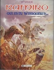 Ramiro : Qui es-tu Wisigoth ? Hardcover by William Vance Dargaud Publishing