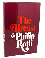 Philip Roth THE BREAST  1st Edition 1st Printing