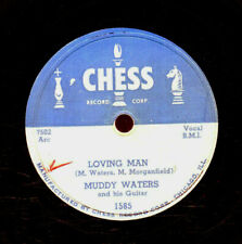 116g5.  Muddy Waters - Loving Man & I'm a Natural Born Lover - Chess 1585