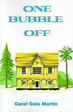 NEW One Bubble Off by Carol Martin