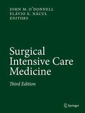 Surgical Intensive Care Medicine by
