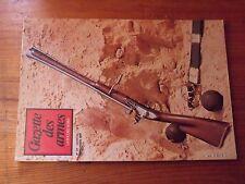 $$$ Revue Gazette des armes N°97 Mousqueton Brown BessHenry modernesGras
