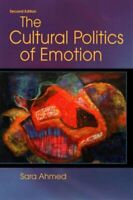 The Cultural Politics of Emotion by Sara Ahmed 9780748691135 | Brand New