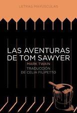 Las aventuras de Tom Sawyer (Letras mayusculas. Clasicos universales) (Spanish E