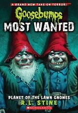 Planet of the Lawn Gnomes (Goosebumps: Most Wanted), Stine, R L | Paperback Book