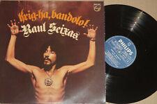 Raul Seixas -Krig-Ha, Bandolo!- LP Brazil, Philips (6349 078)