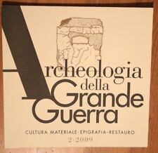 WWI ARCHEOLOGIA DELLA GRANDE GUERRA NR. 2/2009