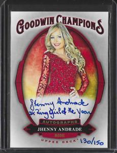 2020 Goodwin Champions Jhenny Andrade 3x Ring Girl Autograph AUTO 130/150