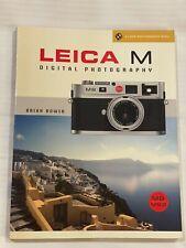 Leica M, Digital Photography, by Brian Bower 2009, Softback