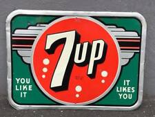 """Rare 1940's Embossed 7 up Sign """"You Like it, It Likes You"""""""