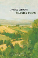 Selected Poems ' Wright, James