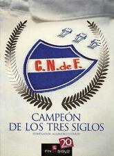 NACIONAL de MONTEVIDEO Champion Three Centuries  BOOK !  2011