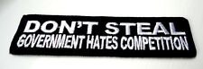 P1 Don't Steal Because Government...Funny Iron Patch Motorcycle Laugh Biker