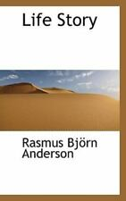 Life Story: By Rasmus Bjrn Anderson