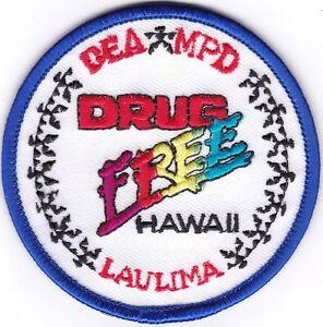DEA MPD Drug Free Hawaii Laulima Patch