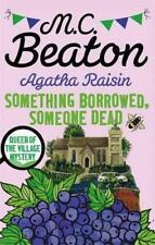 Agatha Raisin: Something Borrowed, Someone Dead by Beaton, M.C. | Paperback Book